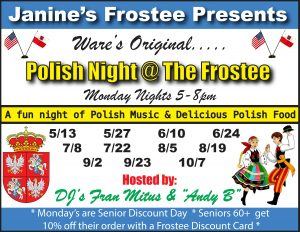 Polish Night @ Janine's Frostee | Ware | Massachusetts | United States